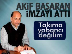 Akif Başaran imzayı attı