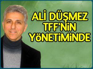 Ali Düşmez TFF yönetiminde