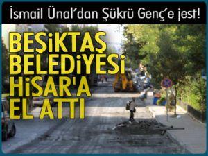 Beşiktaş Belediyesi Hisar'a el attı
