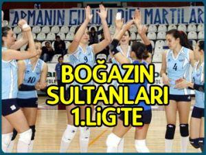 Boğazın Sultanları 1.Lig'te