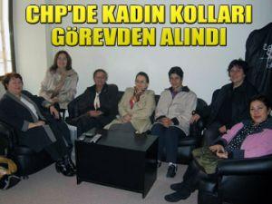 CHP Kadın Kolları görevden alındı