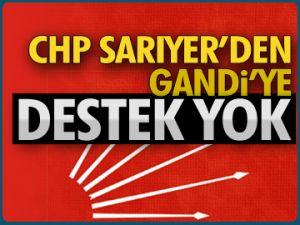 CHP Sarıyer'den destek yok!