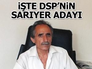 DSP Sarıyer Belediye Başkan Adayı Reyhani Orhan