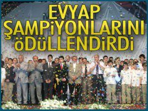Evyap şampiyonlarını ödüllendirdi