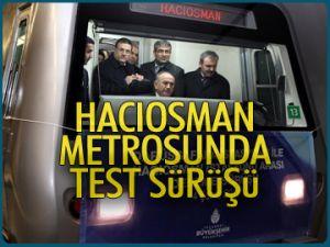 Hacıosman metrosunda test sürüşü