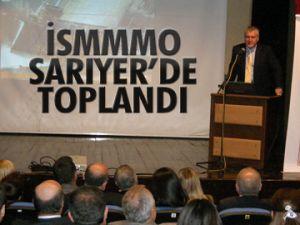 İSMMMO Sarıyer'de toplandı