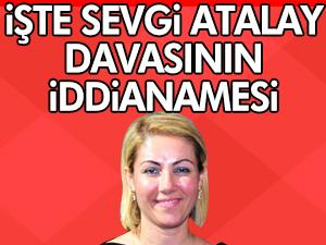 İşte Sevgi Atalay davasının iddianamesi!