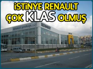 İstinye Renault çok KLAS olmuş