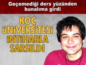 Koç Üniversitesi intiharla sarsıldı