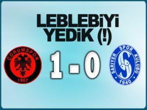 Leblebiyi yedik (!) 1-0
