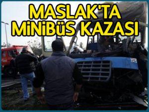 Maslak'ta minibüs kazası