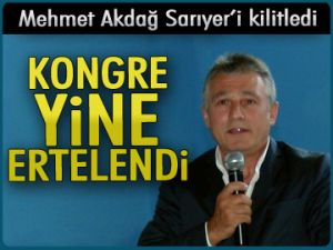 Mehmet Akdağ Sarıyer'i kilitledi