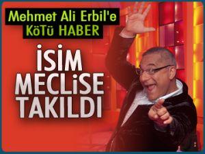Mehmet Ali Erbil'e kötü haber
