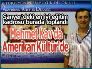 Mehmet Kav da Amerikan Kültür'de