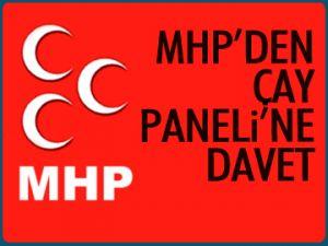 MHP'den Çay Paneli'ne davet