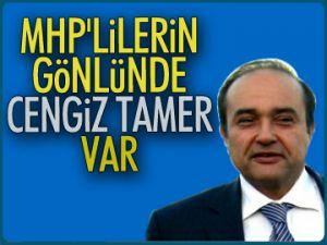 MHP'lilerin gönlünde Cengiz Tamer var