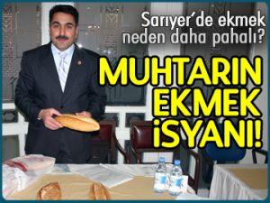 Muhtarın ekmek isyanı!