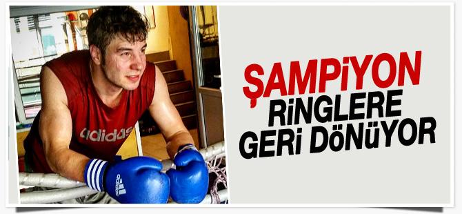 Şampiyon ringlere geri dönüyor