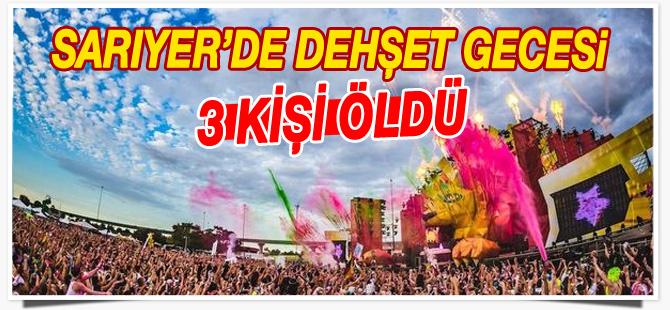 Bahçeköy Life Park'ta düzenlenen konserde 3 kişi öldü