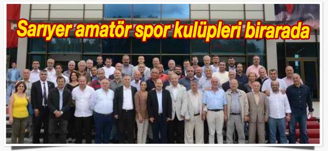 Sarıyer amatör spor kulüpleri birarada