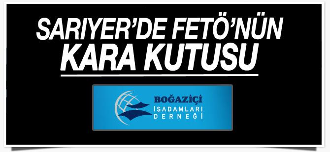 Sarıyer'de FETÖ'nün kara kutusu: Boğaziçi İş Adamları Derneği