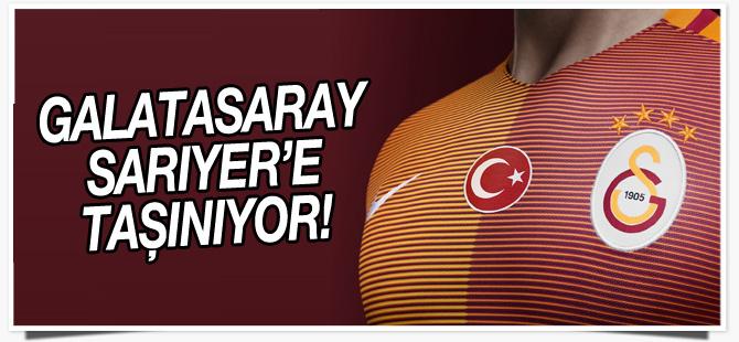 Galatasaray, Sarıyer'e taşınıyor
