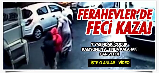 Ferahevler'de feci kaza! İŞTE KAZA ANI! - VİDEO