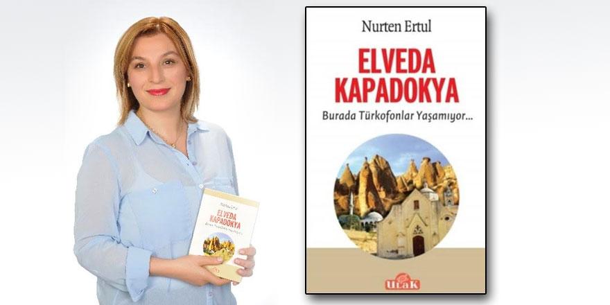 Nurten Ertul romanı Elveda Kapadokya ikinci baskısını yaptı