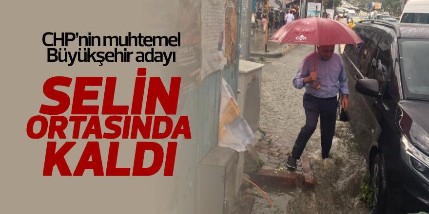 CHP'nin muhtemel Büyükşehir adayı Gürsel Tekin selin ortasında kaldı