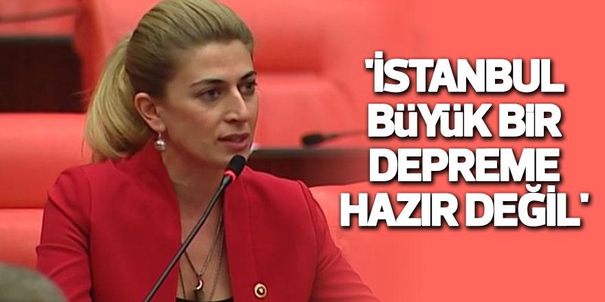 'İstanbul büyük bir depreme hazır değil'