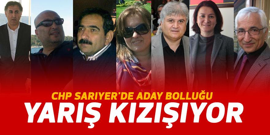 CHP Sarıyer'de aday bolluğu: YARIŞ KIZIŞIYOR!