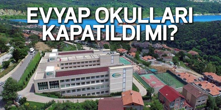 FLAŞ! Mürüvvet Evyap Okulları kapatıldı mı?