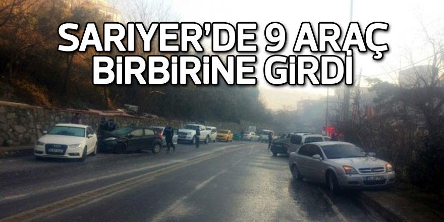 Sarıyer'de 9 araç birbirine girdi, ortalık savaş alanına döndü