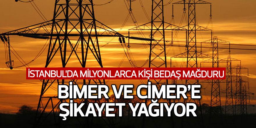 İstanbul'da milyonlarca kişi BEDAŞ mağduru!