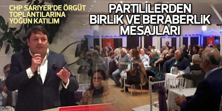CHP Sarıyer'de örgüt toplantılarına yoğun katılım