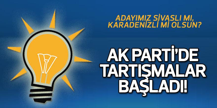 AK Parti'de 'Adayımız Sivaslı mı, Karadenizli mi olsun' tartışması
