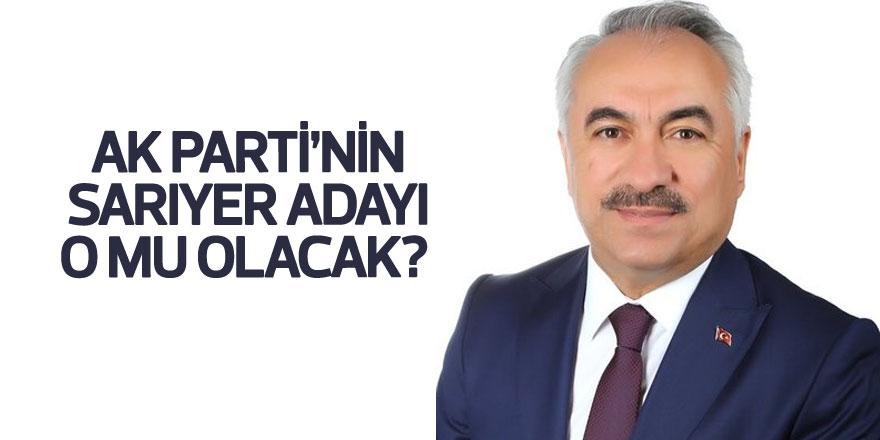 AK Parti'nin Sarıyer adayı o mu olacak?