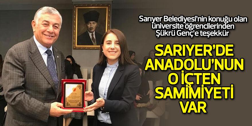 'Sarıyer'de Anadolu'nun o içten samimiyeti var'
