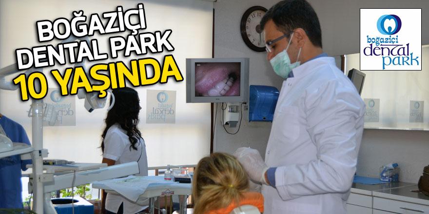 Boğaziçi Dental Park 10 yaşında