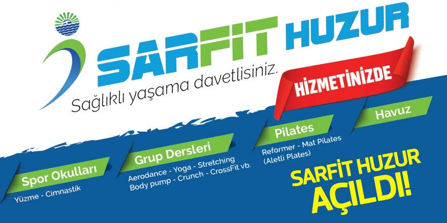 SARFİT Huzur hizmete açıldı