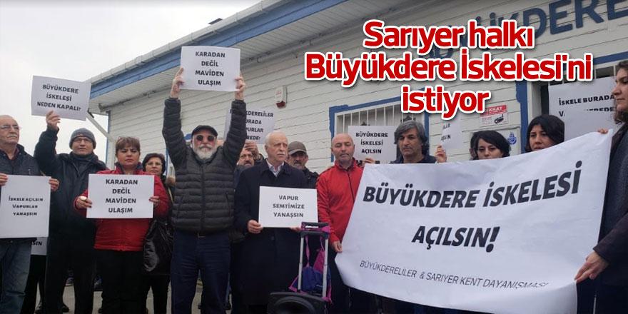 Sarıyer halkı Büyükdere İskelesi'ni istiyor
