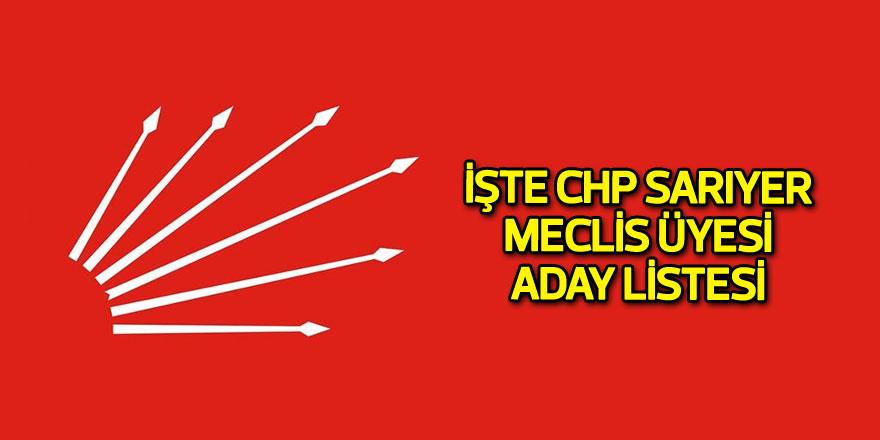 İşte CHP Sarıyer Meclis Üyesi Adayları listesi