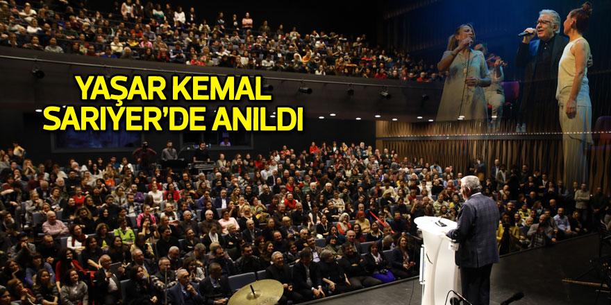 Yaşar Kemal Sarıyer'de anıldı