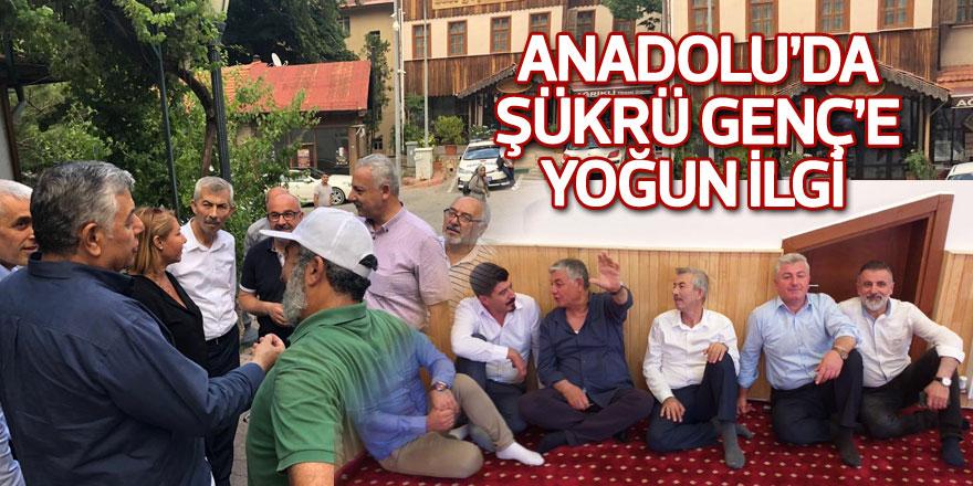 Anadolu'da Şükrü Genç'e yoğun ilgi