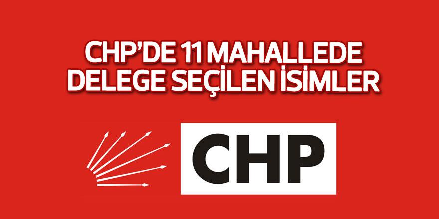 CHP'de 11 mahallede delege seçilen isimler