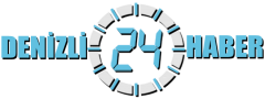 Yeni ve Doğru Haberler Denizli 24 Haberde