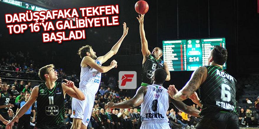 Darüşşafaka Tekfen, TOP 16'ya galibiyetle başladı