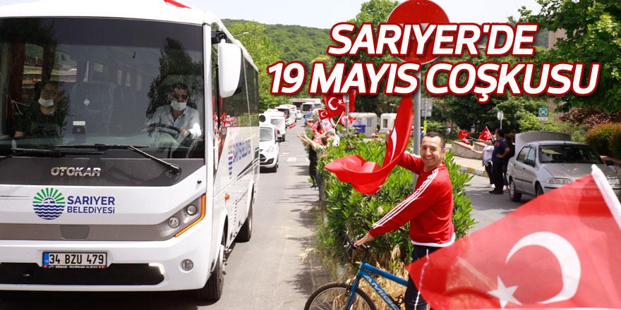 Sarıyer'de 19 Mayıs coşkusu