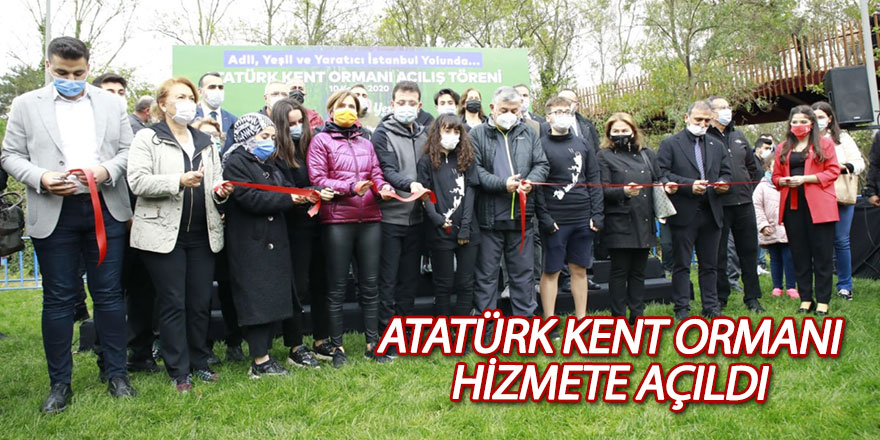 Sarıyer Atatürk Kent Ormanı hizmete açıldı
