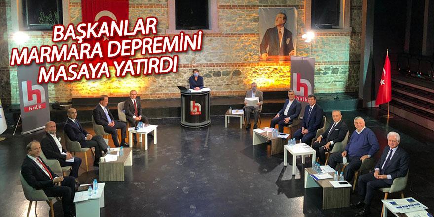 Başkanlar Marmara depremini masaya yatırdı